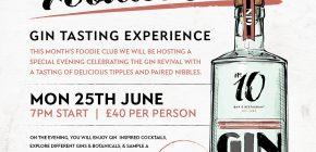 No.10 Foodies Club - Gin Tasting Experience